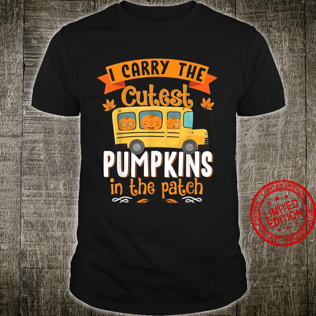 I Carry Cutest Pumpkins In The Patch School Bus Driver Hallo Shirt