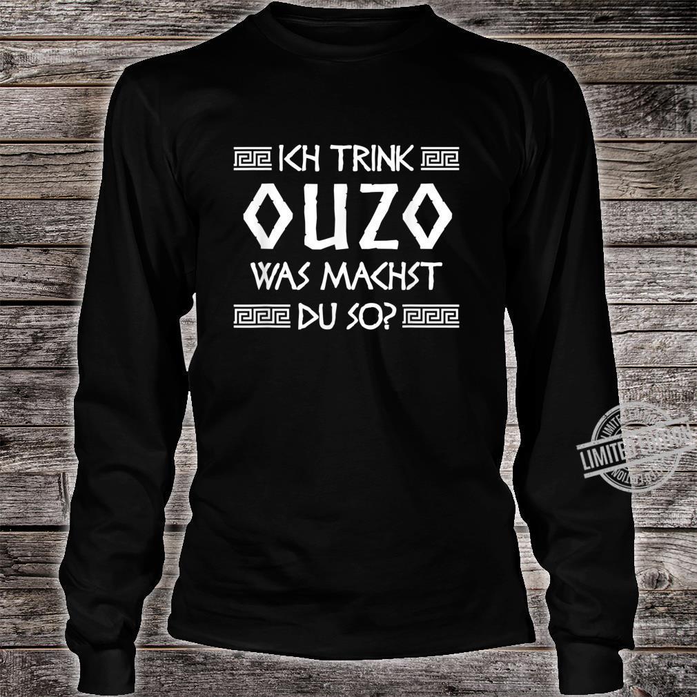 Ouzo Shirt Spruch Griechenland Geschenk Griechen Shirt long sleeved