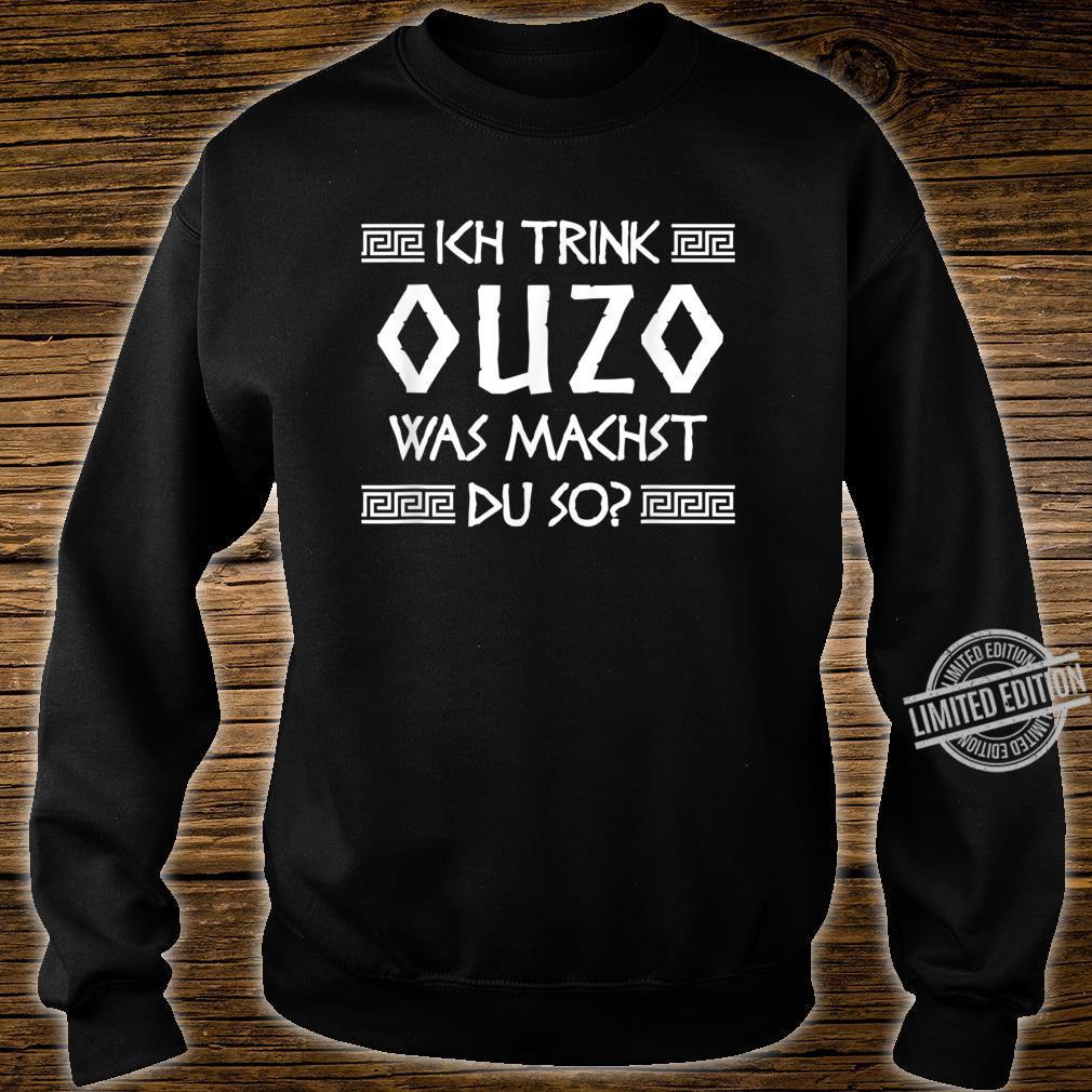 Ouzo Shirt Spruch Griechenland Geschenk Griechen Shirt sweater