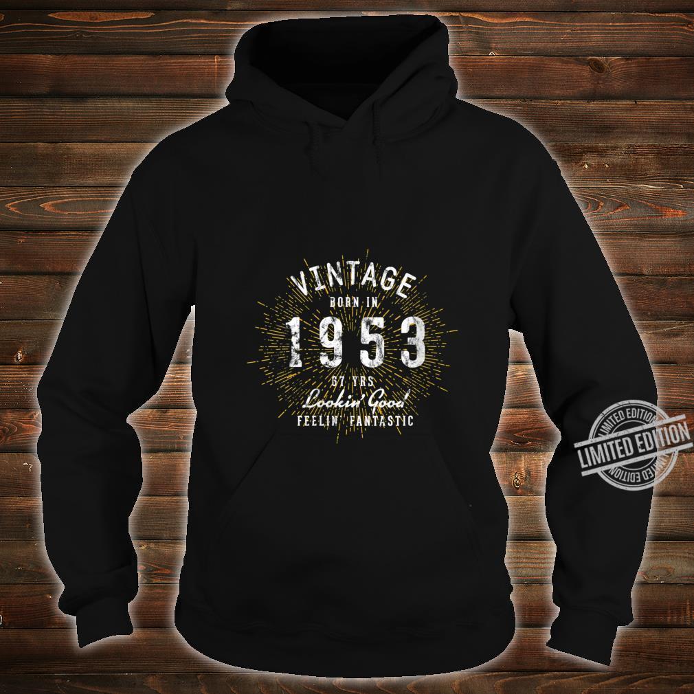 Womens Born in 1953 67th Birthday Shirt hoodie