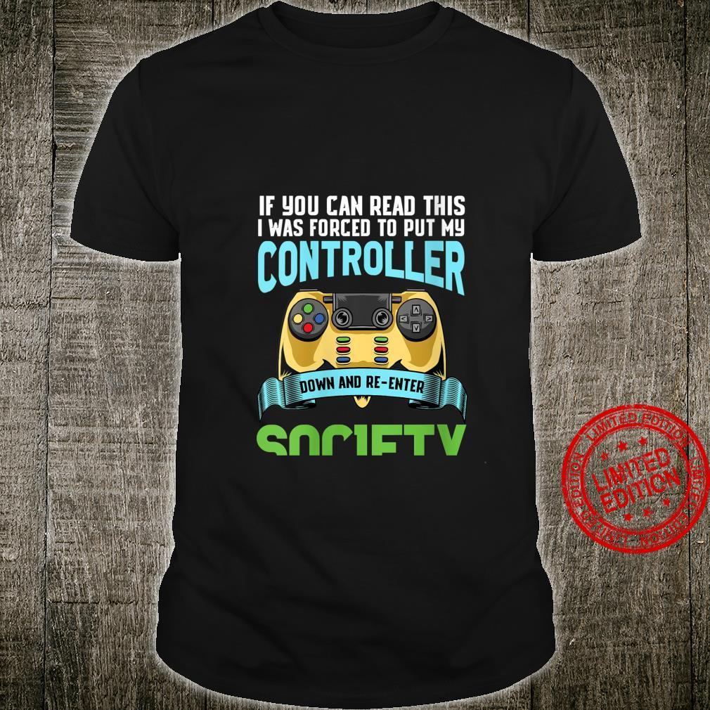 Womens Put Controller Down ReEnter Society Gamer Shirt